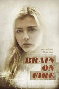 "Poster for the movie ""Brain on Fire"""