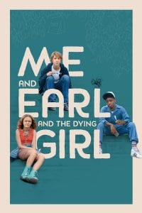 """Poster for the movie """"Me and Earl and the Dying Girl"""""""