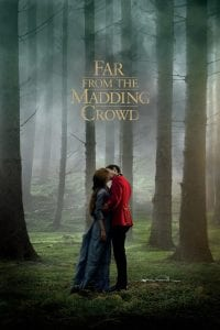 "Poster for the movie ""Far from the Madding Crowd"""