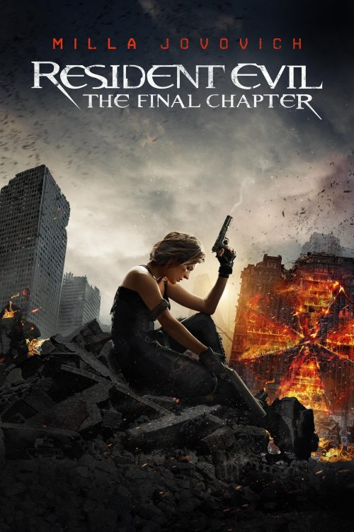 """Poster for the movie """"Resident Evil: The Final Chapter"""""""