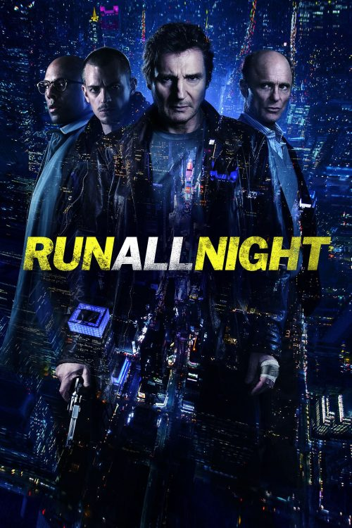 "Poster for the movie ""Run All Night"""