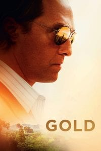 "Poster for the movie ""Gold"""