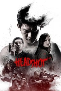 "Poster for the movie ""Headshot"""