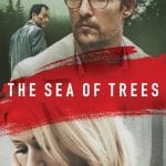 "Poster for the movie ""The Sea of Trees"""