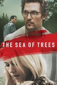 """Poster for the movie """"The Sea of Trees"""""""