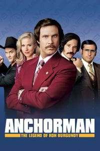 "Poster for the movie ""Anchorman: The Legend of Ron Burgundy"""