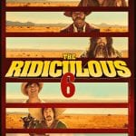 "Poster for the movie ""The Ridiculous 6"""