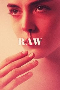 "Poster for the movie ""Raw"""