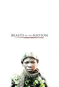 "Poster for the movie ""Beasts of No Nation"""