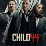 """Poster for the movie """"Child 44"""""""