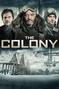 """Poster for the movie """"The Colony"""""""