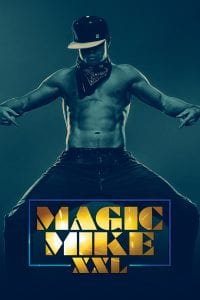 """Poster for the movie """"Magic Mike XXL"""""""