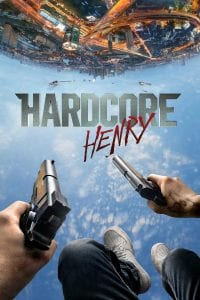 "Poster for the movie ""Hardcore Henry"""