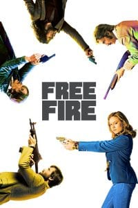 """Poster for the movie """"Free Fire"""""""