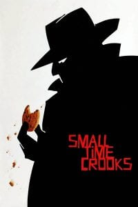 "Poster for the movie ""Small Time Crooks"""