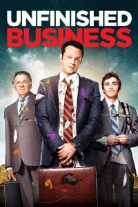 "Poster for the movie ""Unfinished Business"""
