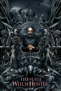 """Poster for the movie """"The Last Witch Hunter"""""""