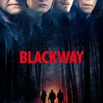 "Poster for the movie ""Blackway"""