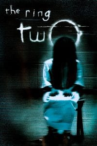 "Poster for the movie ""The Ring Two"""