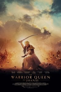 "Poster for the movie ""The Warrior Queen of Jhansi"""